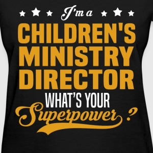 Children's Ministry Director - Women's T-Shirt