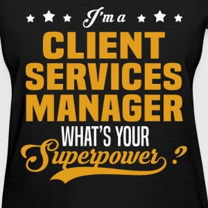 Client Services Manager - Women's T-Shirt