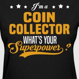 Coin Collector - Women's T-Shirt