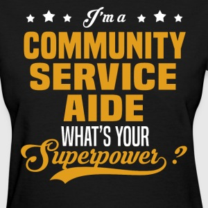 Community Service Aide - Women's T-Shirt