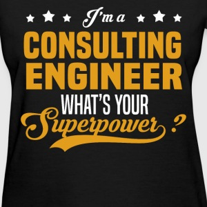 Consulting Engineer - Women's T-Shirt
