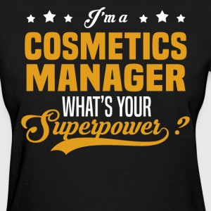 Cosmetics Manager - Women's T-Shirt