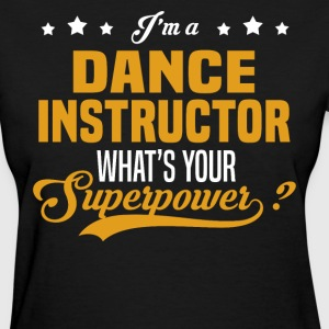 Dance Instructor - Women's T-Shirt