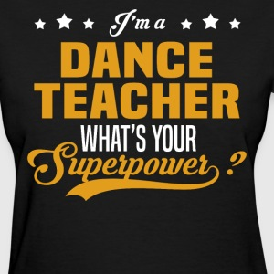Dance Teacher - Women's T-Shirt