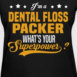 Dental Floss Packer - Women's T-Shirt