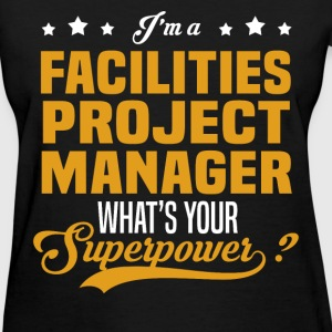 Facilities Project Manager - Women's T-Shirt