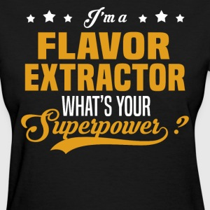 Flavor Extractor - Women's T-Shirt
