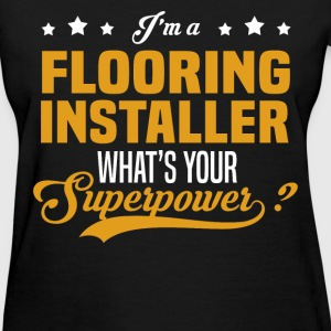 Flooring Installer - Women's T-Shirt