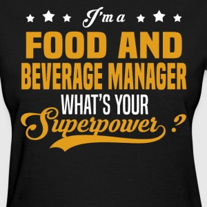 Food and Beverage Manager - Women's T-Shirt
