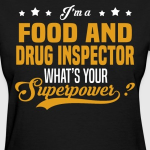 Food And Drug Inspector - Women's T-Shirt