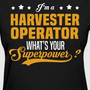 Harvester Operator - Women's T-Shirt