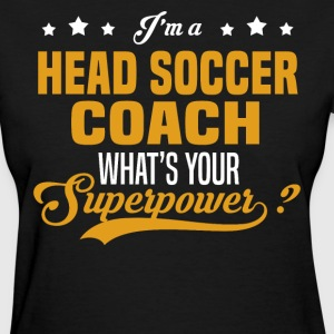 Head Soccer Coach - Women's T-Shirt