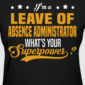 Leave of Absence Administrator - Women's T-Shirt