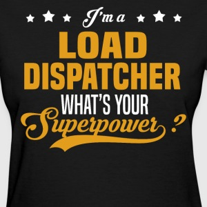 Load Dispatcher - Women's T-Shirt