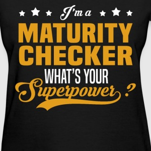 Maturity Checker - Women's T-Shirt