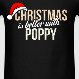 Poppy - Christmas is better with Poppy - Men's T-Shirt