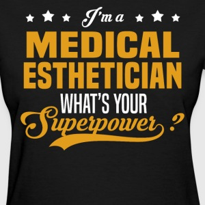 Medical Esthetician - Women's T-Shirt