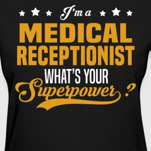 Medical Receptionist - Women's T-Shirt