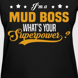 Mud Boss - Women's T-Shirt