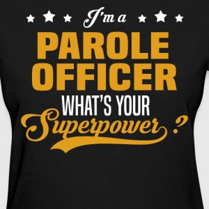 Parole Officer - Women's T-Shirt