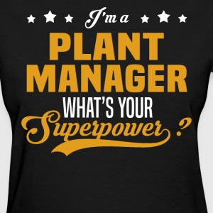 Plant Manager - Women's T-Shirt