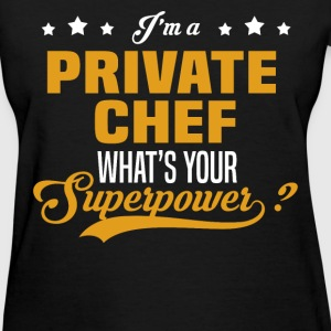 Private Chef T-Shirts - Women's T-Shirt