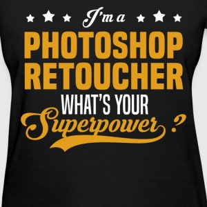 Photoshop Retoucher - Women's T-Shirt