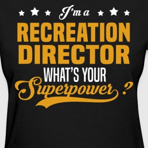 Recreation Director - Women's T-Shirt