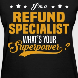 Refund Specialist - Women's T-Shirt
