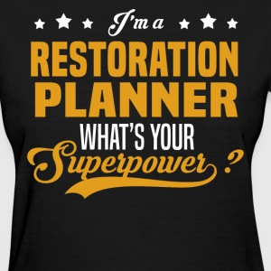 Restoration Planner - Women's T-Shirt