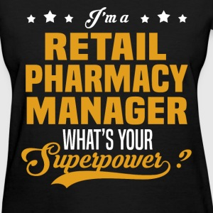 Retail Pharmacy Manager - Women's T-Shirt