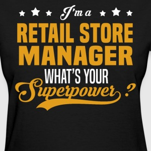 Retail Store Manager - Women's T-Shirt
