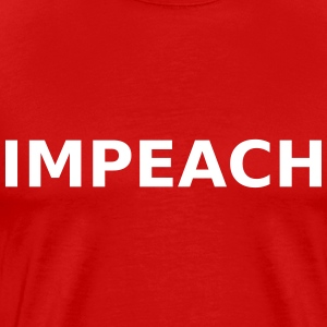 Impeach T-Shirts - Men's Premium T-Shirt