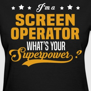 Screen Operator - Women's T-Shirt