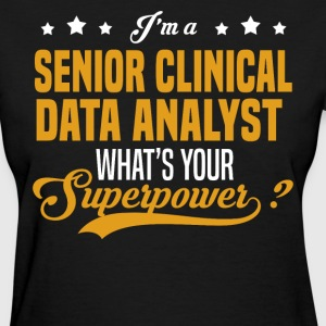 Senior Clinical Data Analyst - Women's T-Shirt