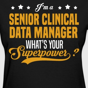 Senior Clinical Data Manager - Women's T-Shirt
