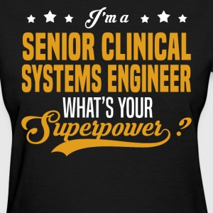 Senior Clinical Systems Engineer - Women's T-Shirt