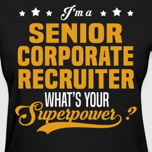 Senior Corporate Recruiter - Women's T-Shirt
