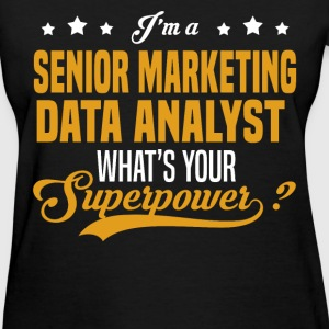 Senior Marketing Data Analyst - Women's T-Shirt