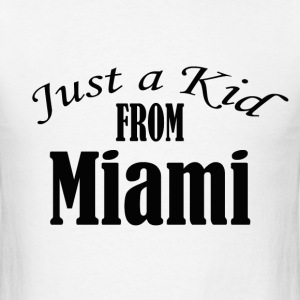 Just a Kid from Miami - Men's T-Shirt
