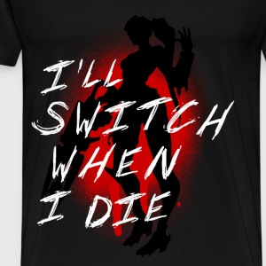 I'll Switch When I Die, Men's Widowmaker White - Men's Premium T-Shirt