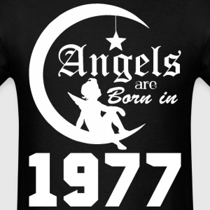 Angels are Born in 1977 - Men's T-Shirt