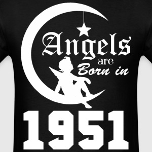 Angels are Born in 1951 - Men's T-Shirt
