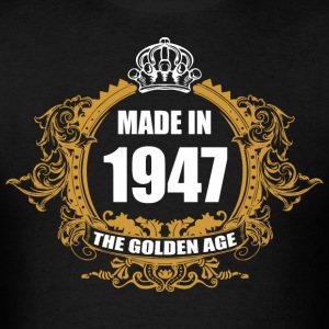 Made in 1947 The Golden Age - Men's T-Shirt