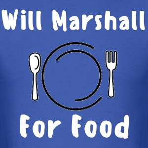 Will Marshall For Food - Men's T-Shirt