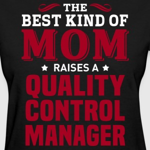 Quality Control Manager MOM - Women's T-Shirt