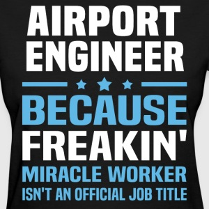 Airport Engineer - Women's T-Shirt