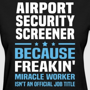 Airport Security Screener - Women's T-Shirt