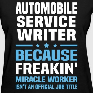 Automobile Service Writer - Women's T-Shirt