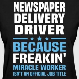 Newspaper Delivery Driver - Women's T-Shirt